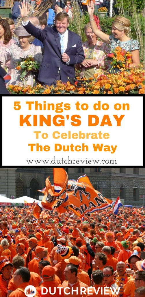How to celebrate King's Day like the Dutch!