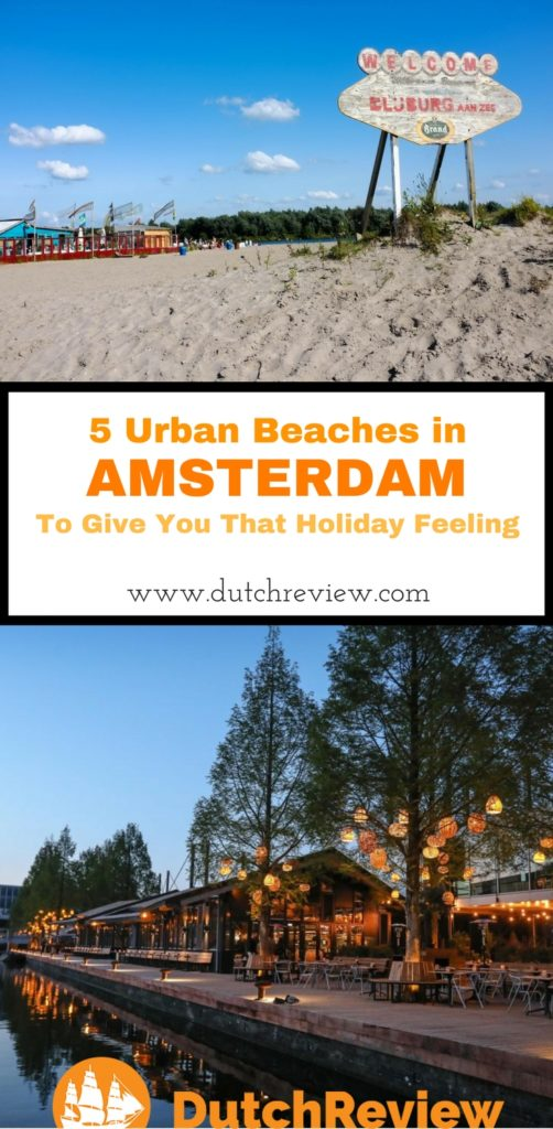 5 urban beaches in Amsterdam that are perfect for getting you into the holiday mood!