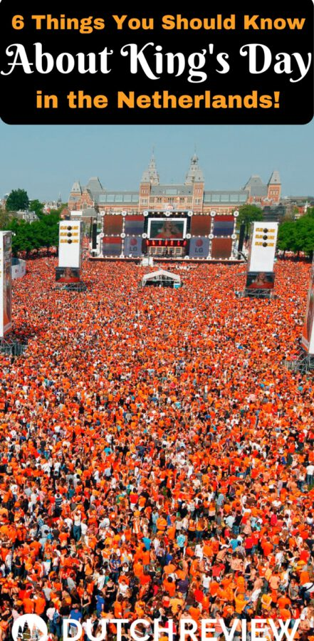 6 things you should know about King's Day in the Netherlands!