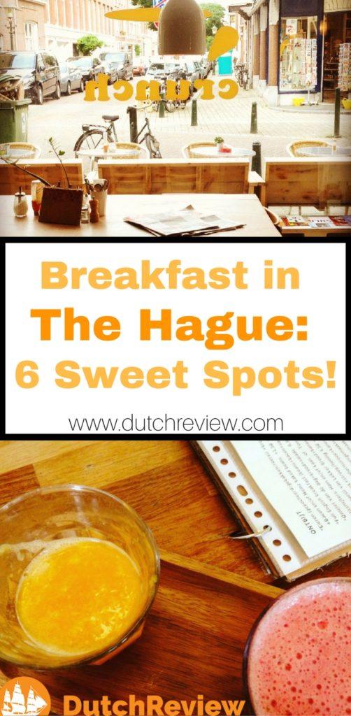 Great spots for breakfast in The Hague!