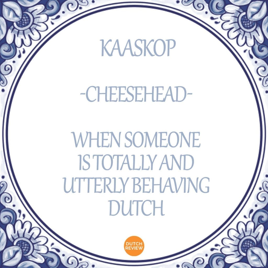 Dutch Swear Words: the Guide to Insults and Cursing in the