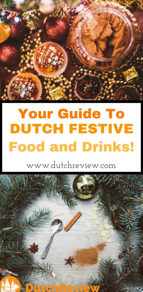 A handy guide for all the best Dutch food and drinks to try during Sinterklaas, Christmas and New Year!