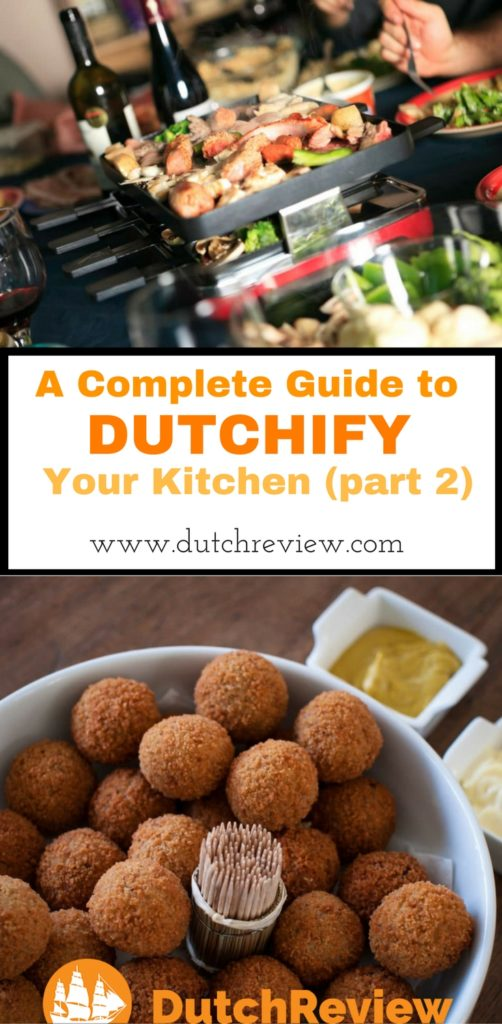 The best Dutch foods you should have in your kitchen!