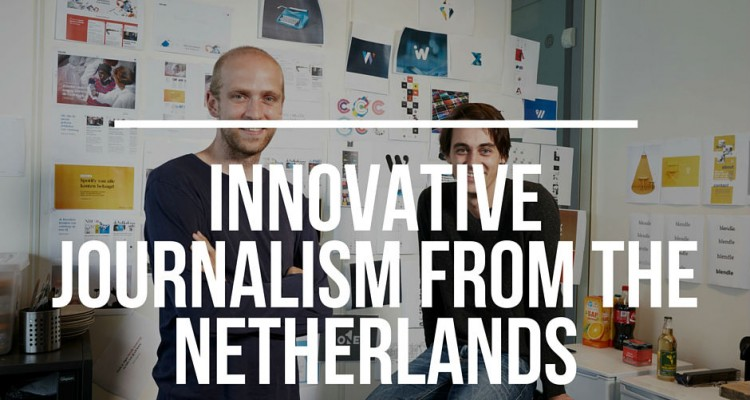 Innovative Journalism From the NetherlandsDR