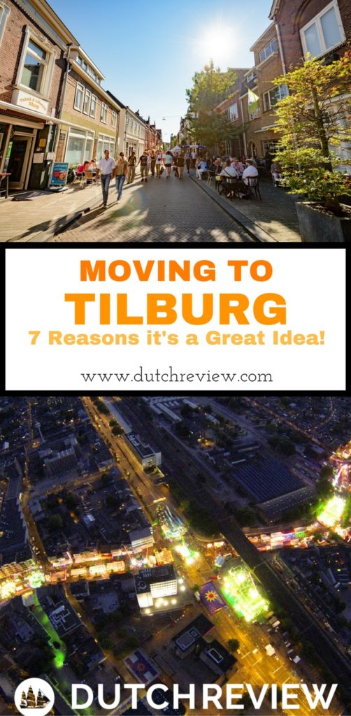7 Reasons why moving to Tilburg is a great idea!