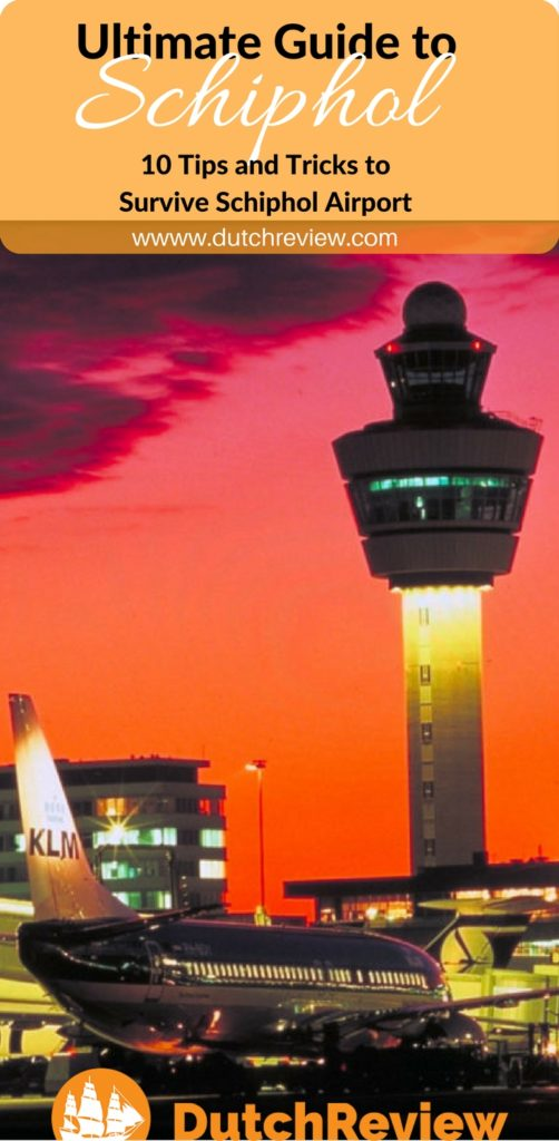 Ten tips and tricks to help you navigate Schiphol Airport (Amsterdam) with ease!