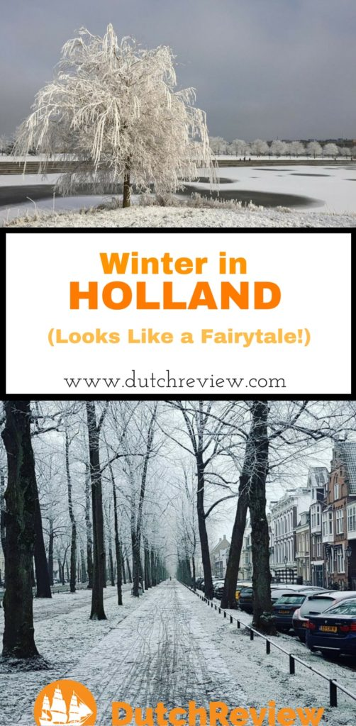 Some beautiful shots of the Netherlands in Winter!
