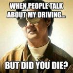 drivingmemedidudie