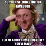 so-your-selling-stuff-on-facebook-tell-me-about-how-much-money-youve-made