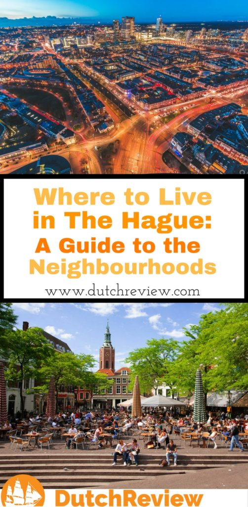 Where to Live in the Hague - A Guide to the Neighbourhoods